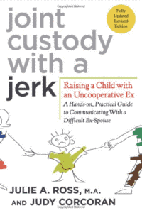 joint custody with a jerk - parenting book